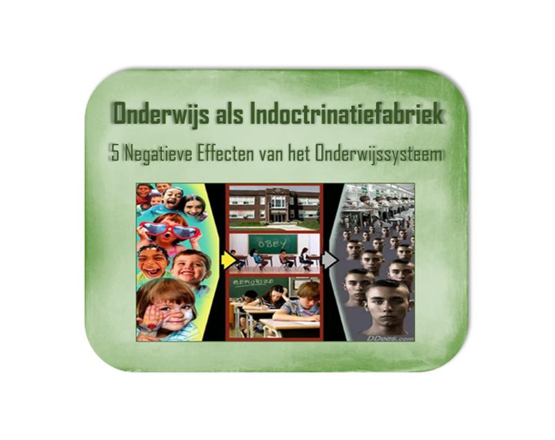"""Onderwijs als """"Indoctrinatiefabriek""""? – 5 Negatieve Effecten van het Onderwijssysteem"""