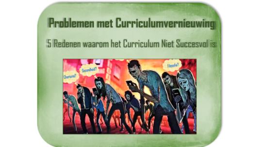 Problemen met Curriculumvernieuwing in het Onderwijs – 5 Redenen waarom het Curriculum niet Succesvol is